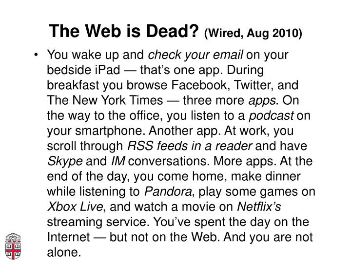 The Web is Dead?