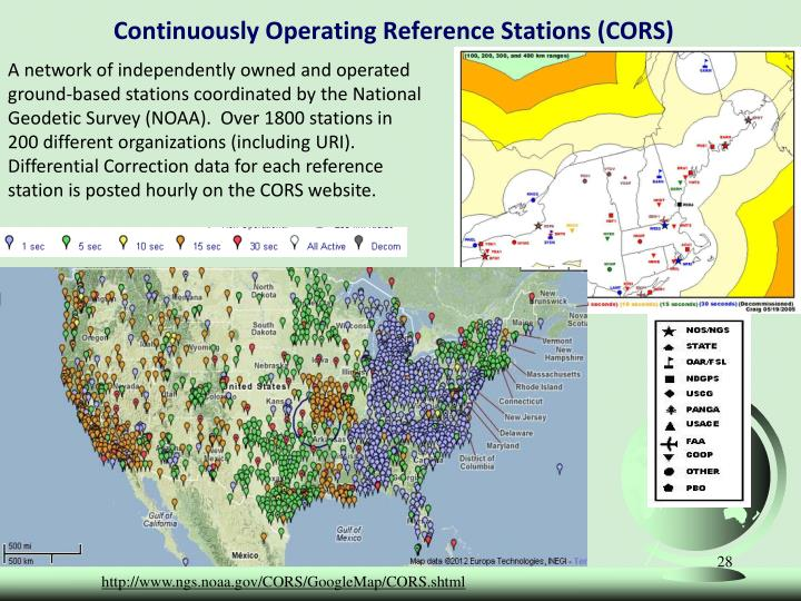 A network of independently owned and operated ground-based stations coordinated by the National Geodetic Survey (NOAA).  Over 1800 stations in 200 different organizations (including URI).  Differential Correction data for each reference station is posted hourly on the CORS website.