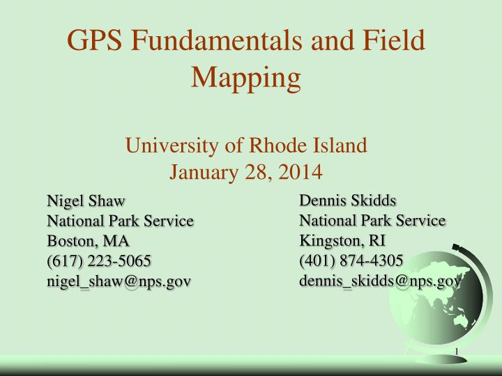 Gps fundamentals and field mapping university of rhode island january 28 2014