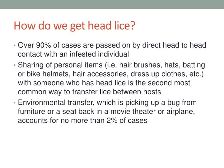 How do we get head lice