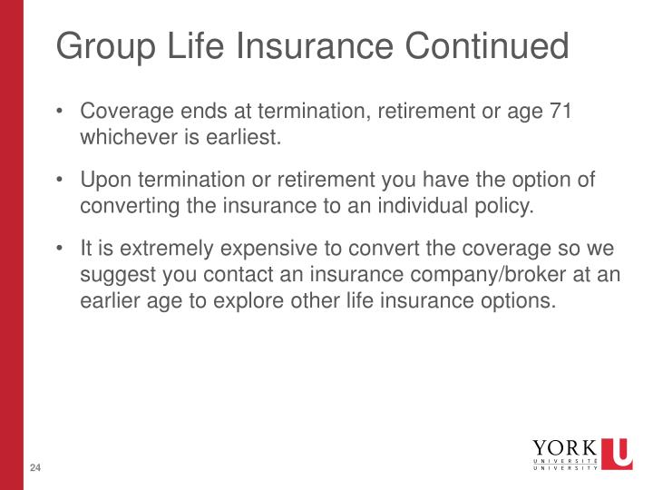 Group Life Insurance Continued