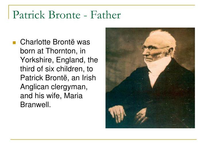 Patrick Bronte - Father