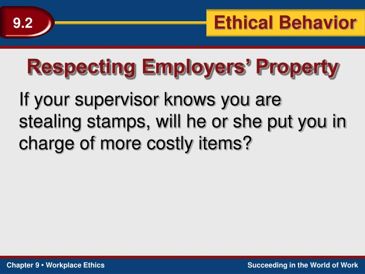 Respecting Employers' Property