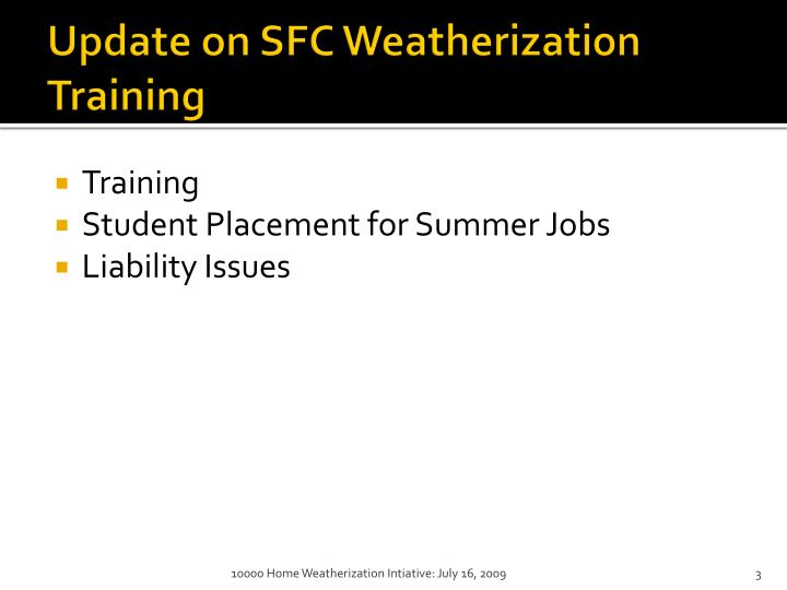 Update on sfc weatherization training