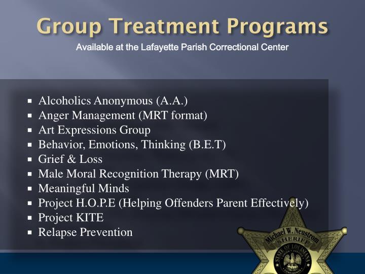 Group Treatment Programs