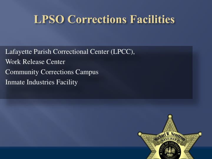 Lpso corrections facilities
