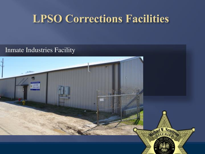Inmate Industries Facility