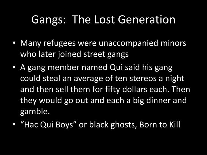 Gangs:  The Lost Generation