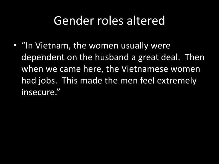 Gender roles altered