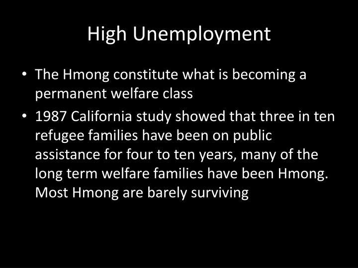 High Unemployment