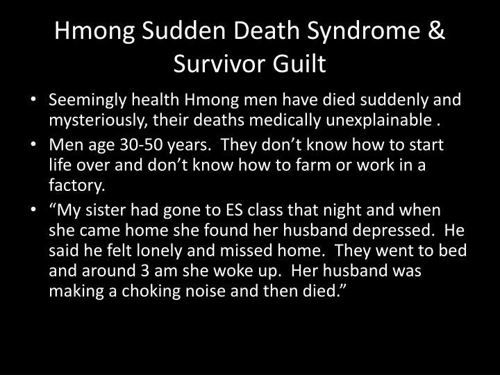 Hmong Sudden Death Syndrome & Survivor Guilt