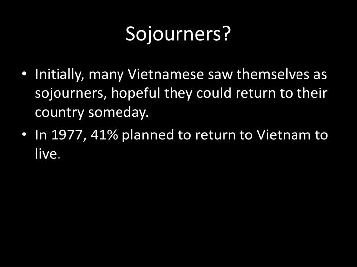 Sojourners?