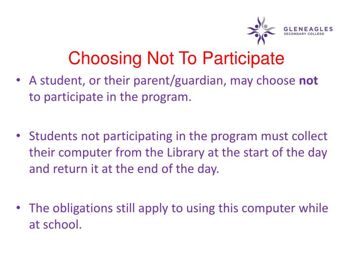 Choosing Not To Participate