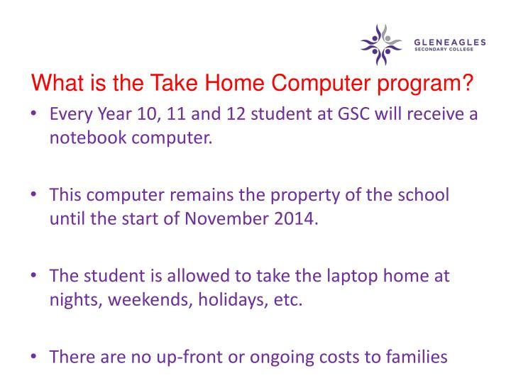 What is the Take Home Computer program?
