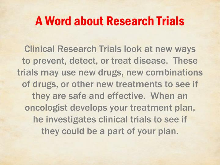 A Word about Research Trials