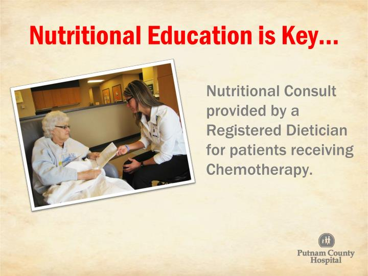Nutritional Education is Key…