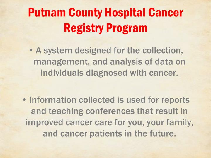 Putnam County Hospital Cancer Registry Program
