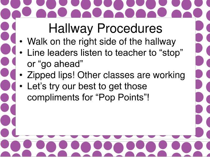 Hallway Procedures