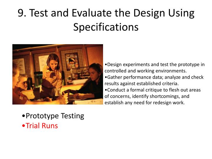 9. Test and Evaluate the Design Using Specifications