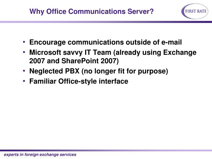 Why Office Communications Server?