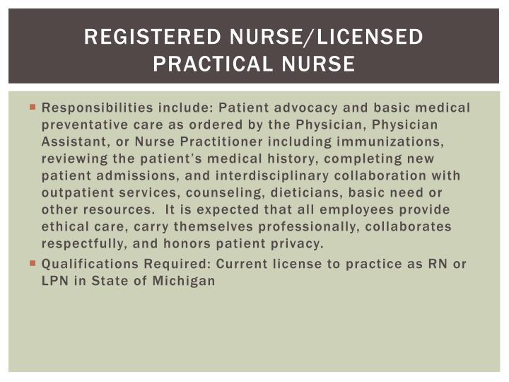 Registered nurse/licensed practical nurse