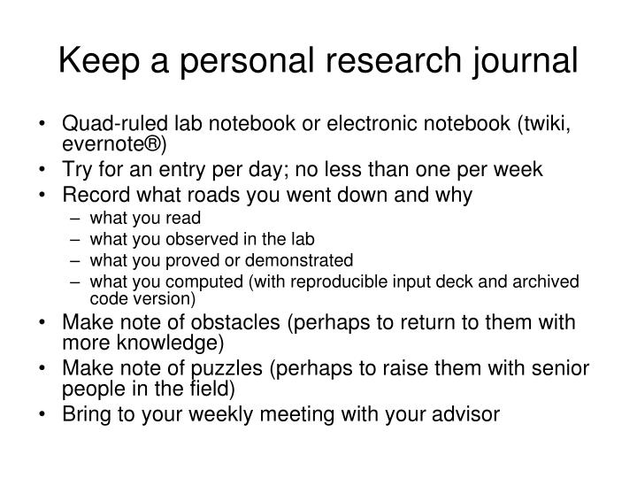 Keep a personal research journal
