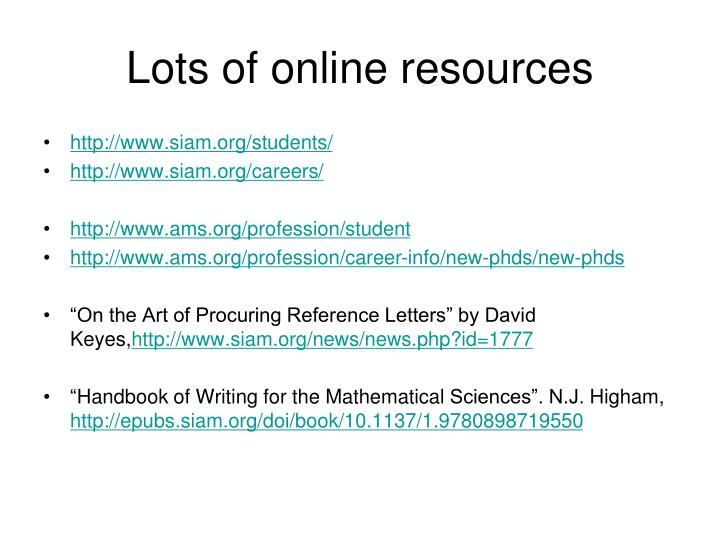 Lots of online resources