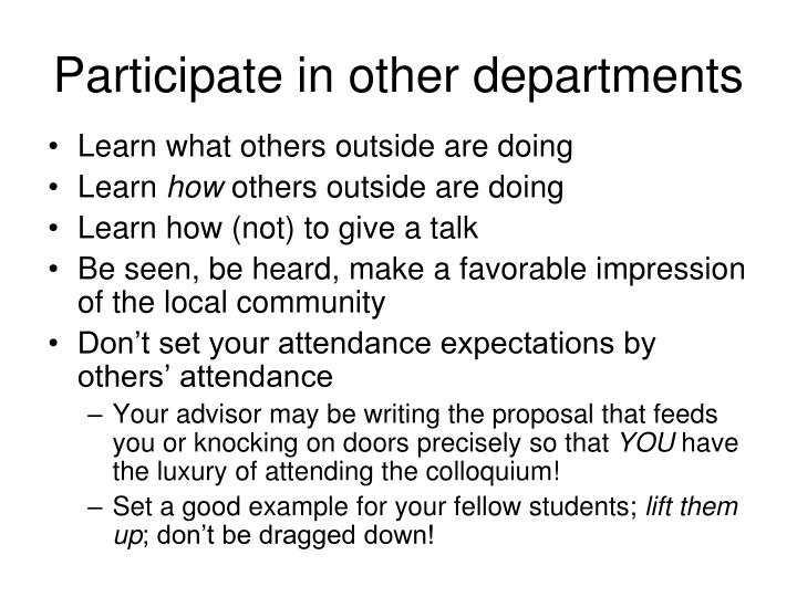 Participate in other departments
