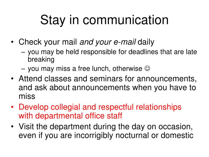 Stay in communication