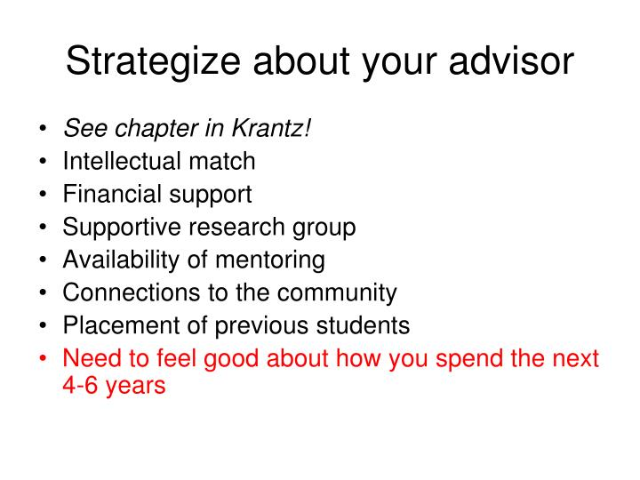 Strategize about your advisor