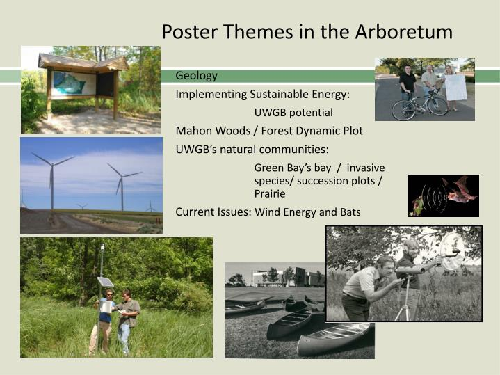 Poster Themes in the Arboretum