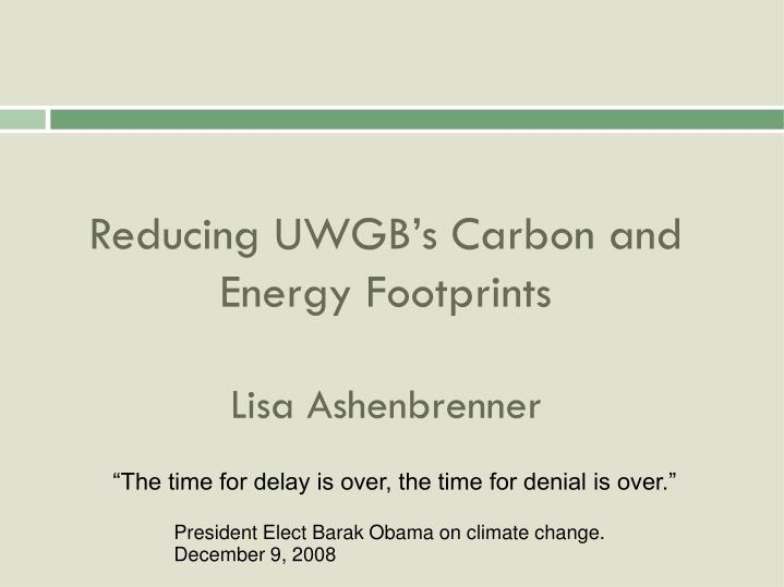 Reducing UWGB's Carbon and Energy Footprints