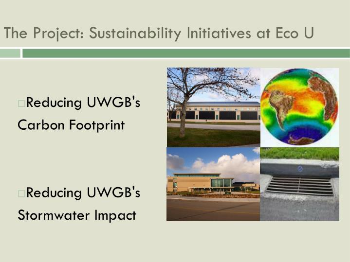 Reducing uwgb s carbon footprint reducing uwgb s stormwater impact