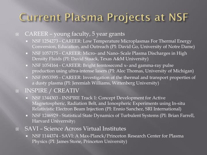 Current Plasma Projects at NSF