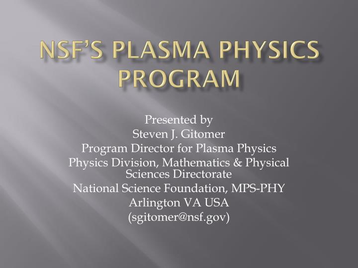 Nsf s plasma physics program