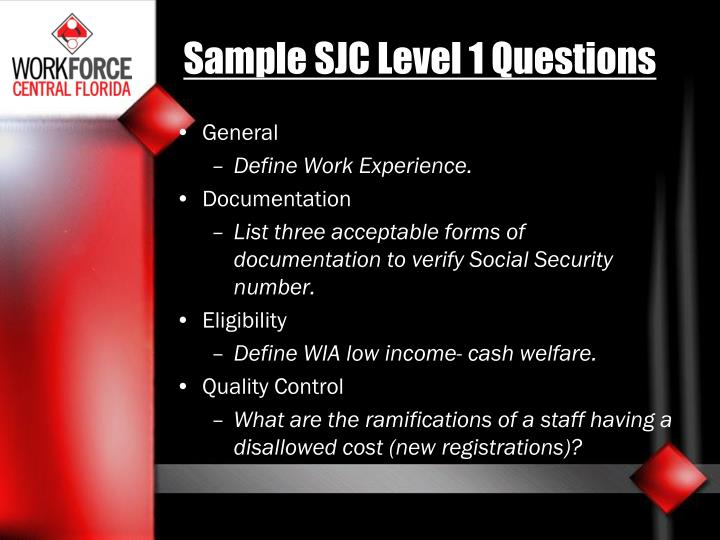 Sample SJC Level 1 Questions