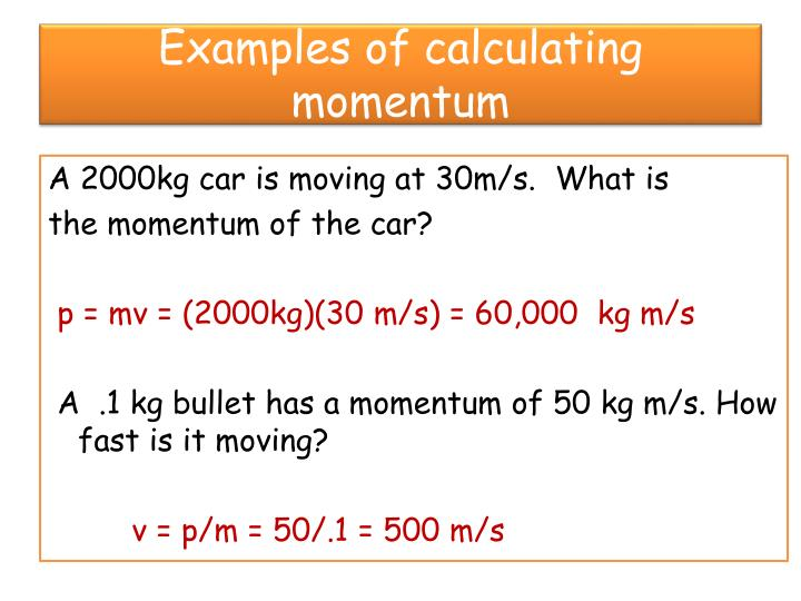 Examples of calculating momentum