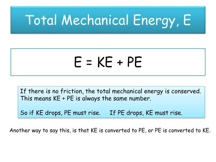 Total Mechanical Energy, E