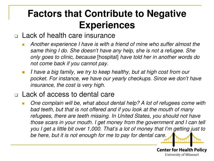 Factors that Contribute to Negative Experiences