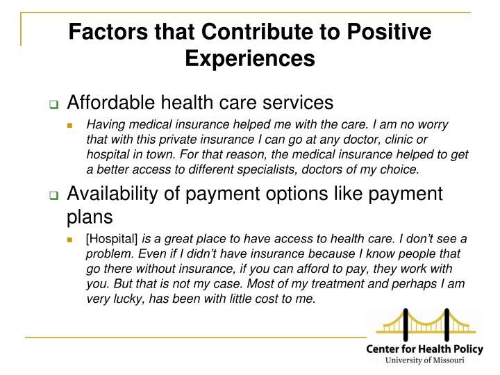 Factors that Contribute to Positive Experiences