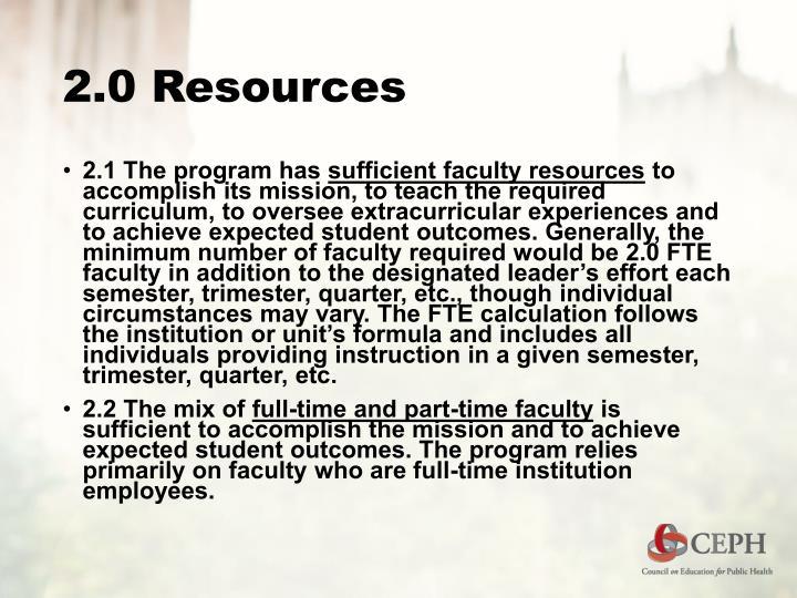 2.0 Resources