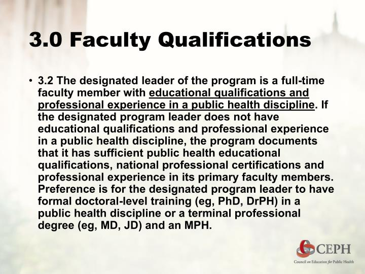 3.0 Faculty Qualifications