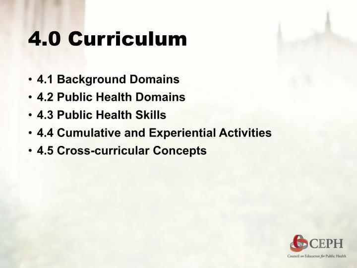 4.0 Curriculum
