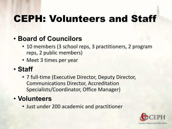 CEPH: Volunteers and Staff