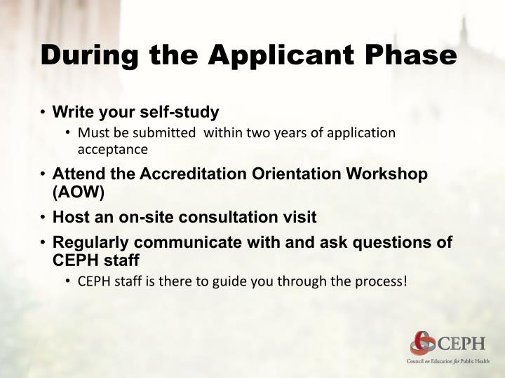 During the Applicant Phase