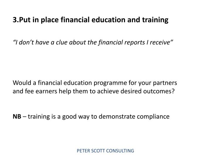 3.Put in place financial education and training