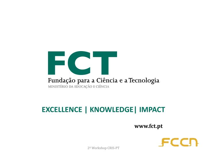 EXCELLENCE | KNOWLEDGE| IMPACT