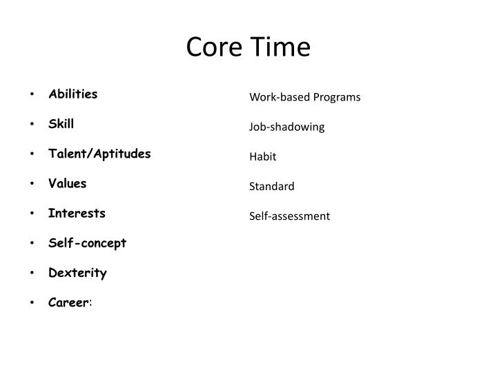 Core Time