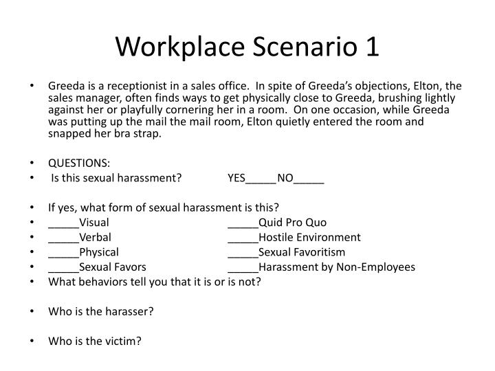 Workplace scenario 1