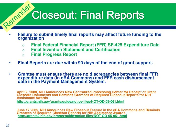 Closeout: Final Reports